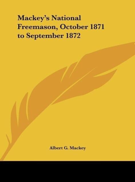 Mackey's National Freemason, October 1871 to September 1872 als Buch (gebunden)