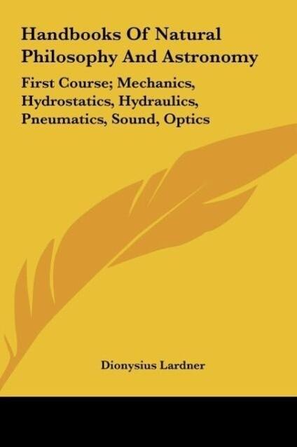 Handbooks Of Natural Philosophy And Astronomy als Buch (gebunden)
