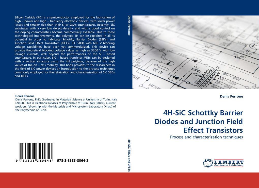 4H-SiC Schottky Barrier Diodes and Junction Field Effect Transistors als Buch (kartoniert)