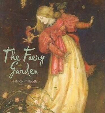 The Faery Garden als Taschenbuch