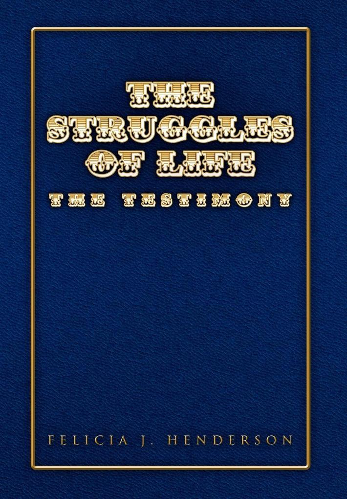 The Struggles of Life als Buch (gebunden)