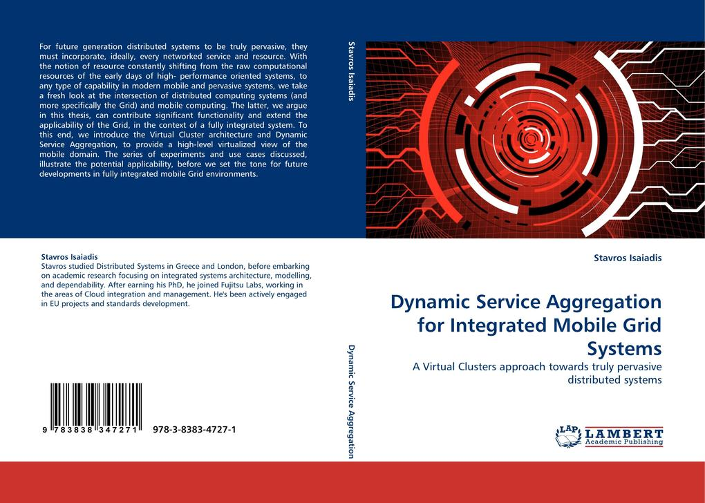 Dynamic Service Aggregation for Integrated Mobile Grid Systems als Buch (kartoniert)