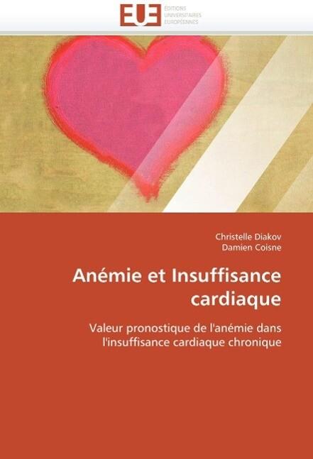 Anémie et Insuffisance cardiaque als Buch (gebunden)