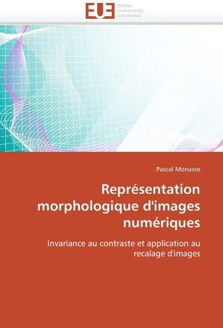 Représentation morphologique d'images numériques als Buch (gebunden)
