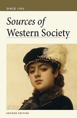 Sources of Western Society: Since 1300 als Taschenbuch