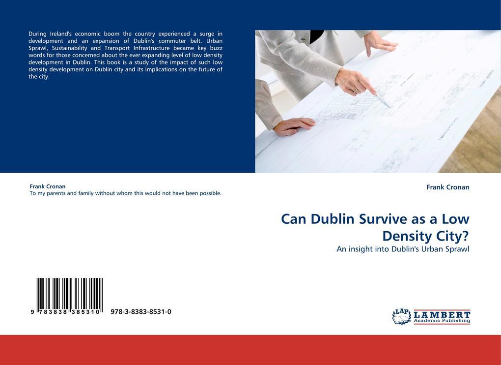 Can Dublin Survive as a Low Density City? als Buch (kartoniert)