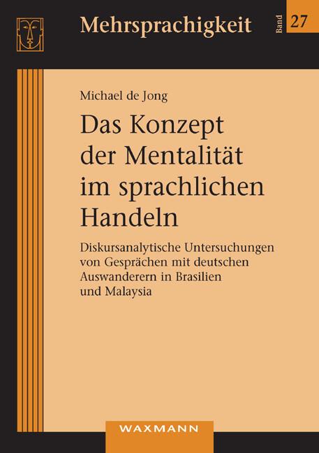 Das Konzept der Mentalität im sprachlichen Handeln als Buch (kartoniert)
