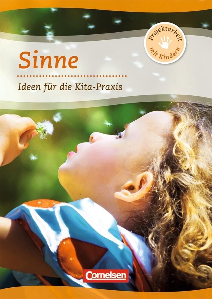 Projektarbeit mit Kindern: Projekt: Sinne als Buch (geheftet)