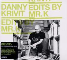 Edits by Mr.K 2 Vol.2: Music Of The Earth als CD