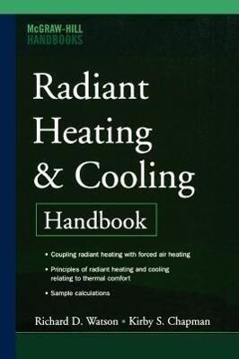 Radiant Heating and Cooling Handbook als Taschenbuch