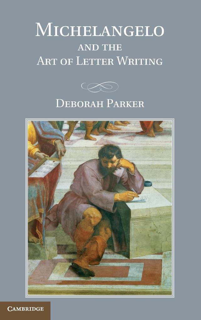 Michelangelo and the Art of Letter Writing als Buch (gebunden)