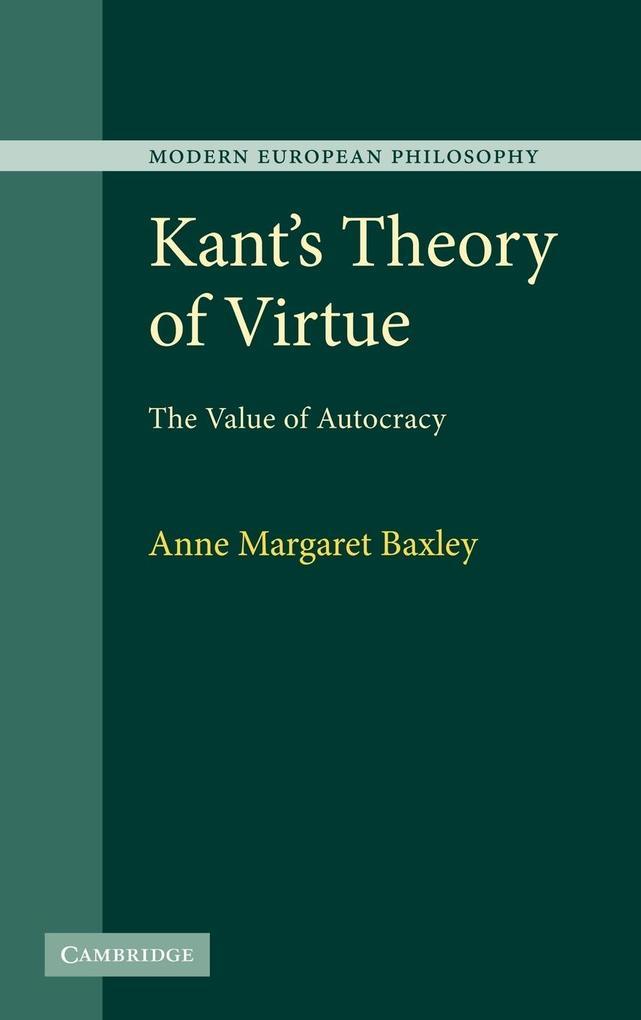 Kant's Theory of Virtue als Buch (gebunden)