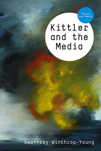Kittler and the Media als Buch (kartoniert)