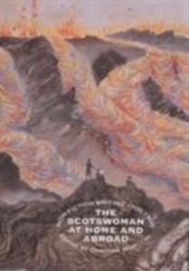 The Scotswoman at Home and Abroad als Buch (gebunden)