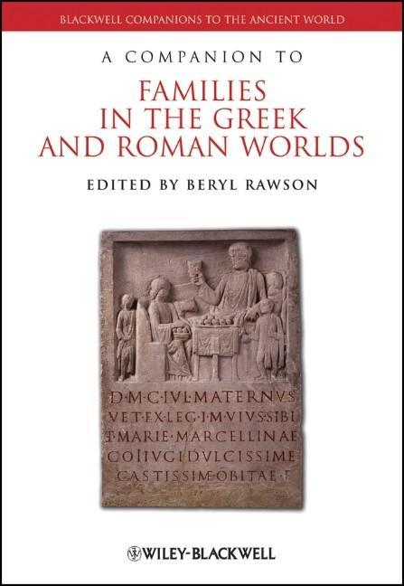 A Companion to Families in the Greek and Roman Worlds als Buch (gebunden)