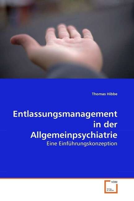 Entlassungsmanagement in der Allgemeinpsychiatrie als Buch (kartoniert)
