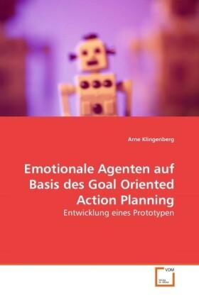Emotionale Agenten auf Basis des Goal Oriented Action Planning als Buch (kartoniert)