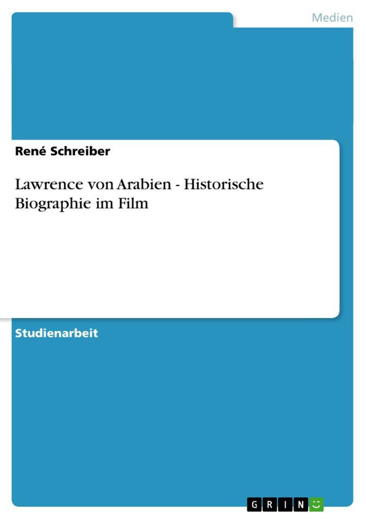 Lawrence von Arabien - Historische Biographie im Film als Buch (geheftet)