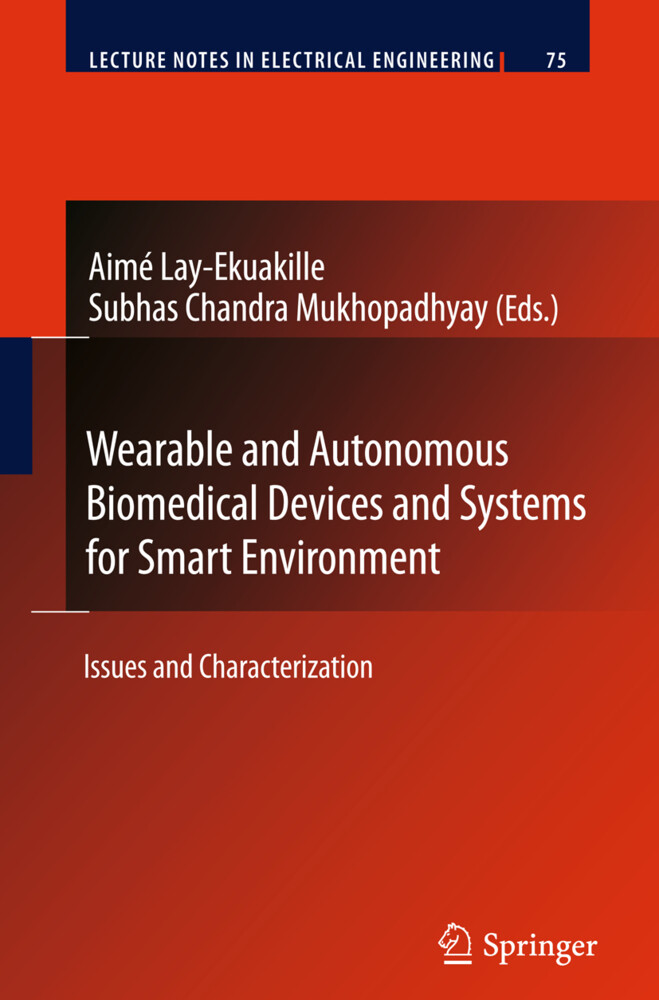 Wearable and Autonomous Biomedical Devices and Systems for Smart Environment als Buch (gebunden)