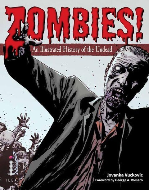 Zombies!: An Illustrated History of the Undead als Taschenbuch