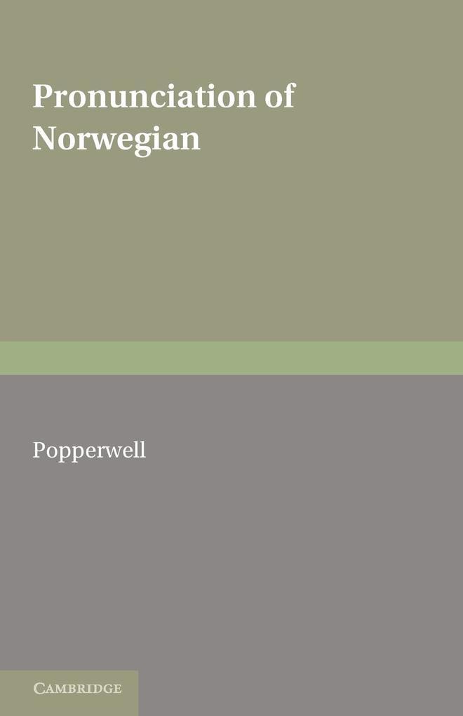 The Pronunciation of Norwegian als Taschenbuch