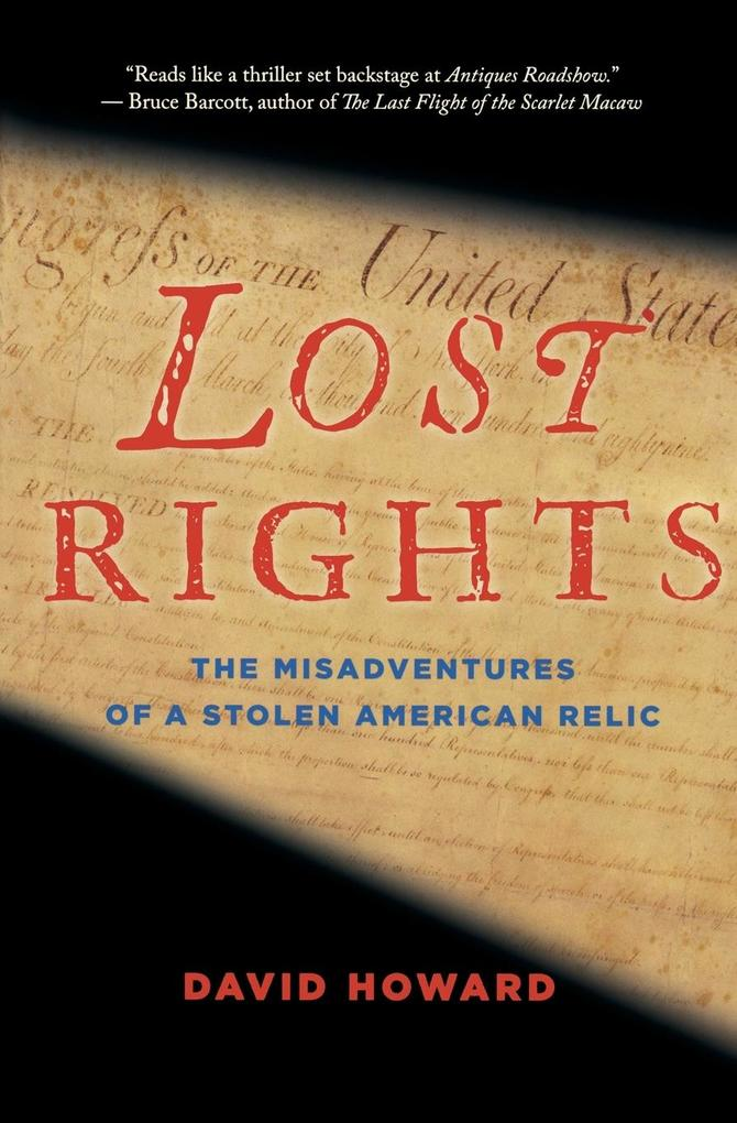 Lost Rights: The Misadventures of a Stolen American Relic als Taschenbuch