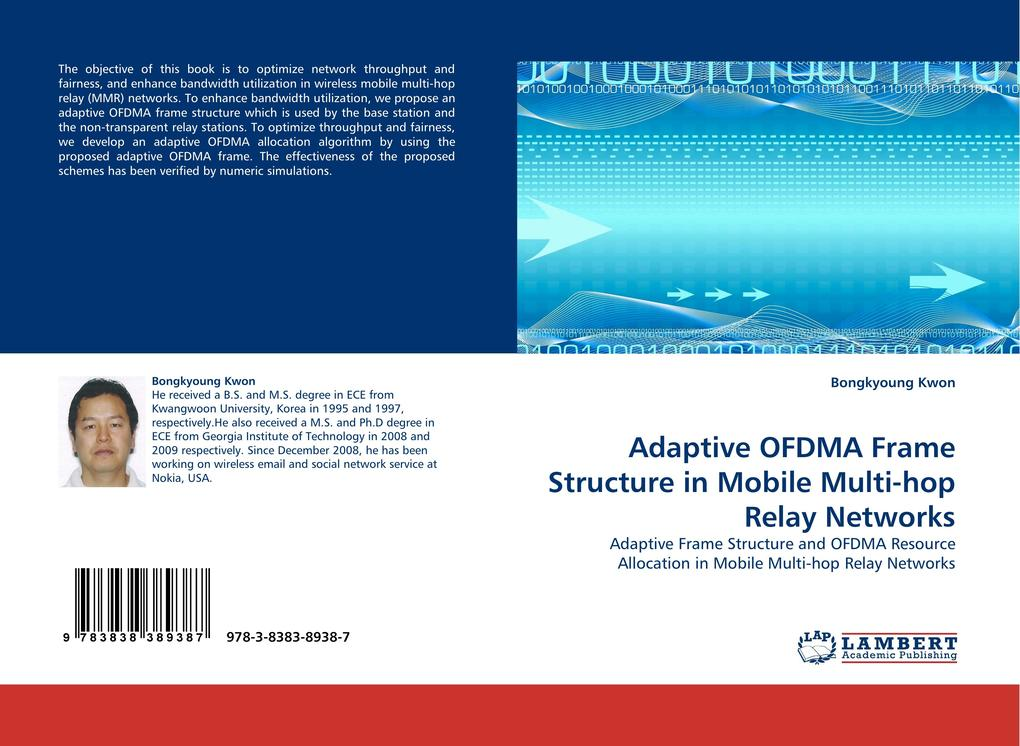 Adaptive OFDMA Frame Structure in Mobile Multi-hop Relay Networks als Buch (kartoniert)