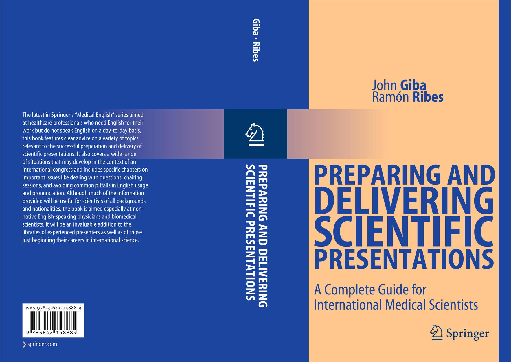 Preparing and Delivering Scientific Presentations als Buch (gebunden)