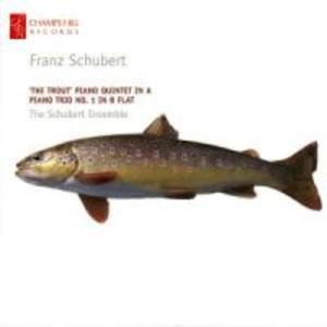 Forellenquintett D 667/Klaviertrio 1 D 898 als CD