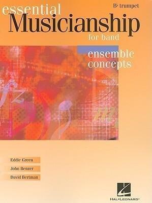 Essential Musicianship for Band: B-Flat Trumpet: Ensemble Concepts als Taschenbuch