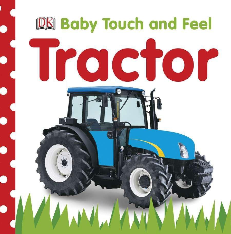 Baby Touch and Feel: Tractor als Buch (kartoniert)