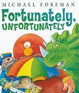 Fortunately, Unfortunately als Buch (gebunden)
