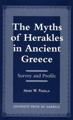 The Myths of Herakles in Ancient Greece als Taschenbuch