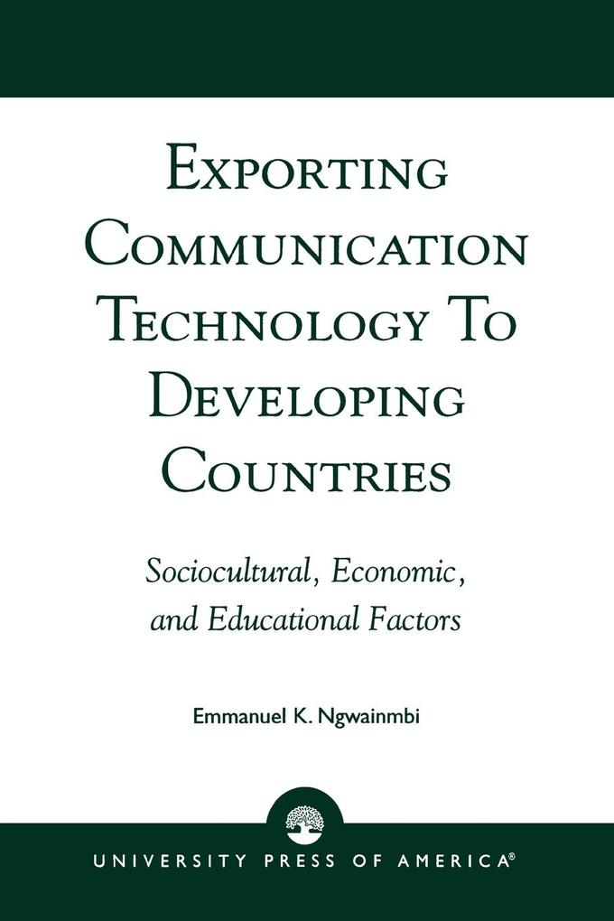Exporting Communication Technology to Developing Countries als Taschenbuch