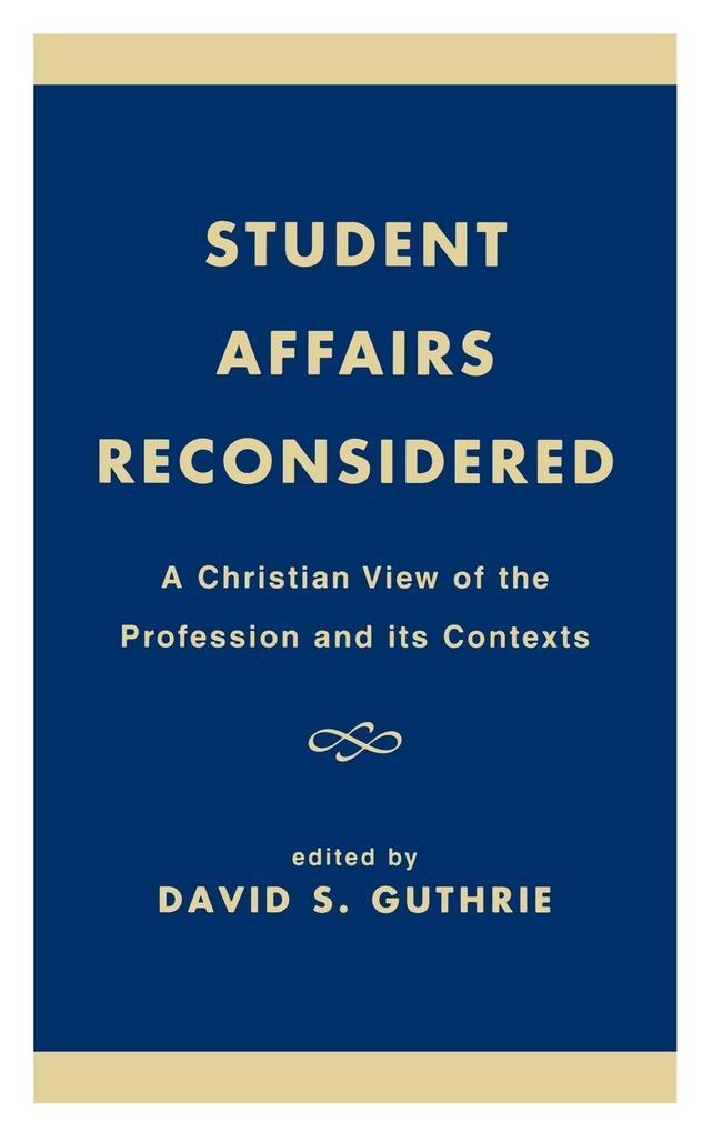 Student Affairs Reconsidered als Buch (gebunden)