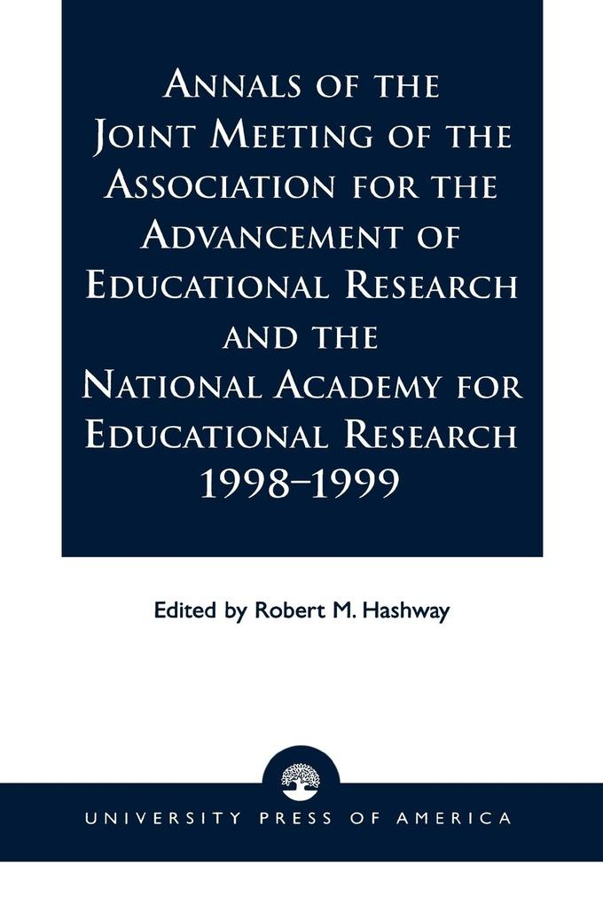 Annals of the Joint Meeting of the Association for the Advancement of Educational Research and the National Academy for Educational Research 1998-1999 als Taschenbuch