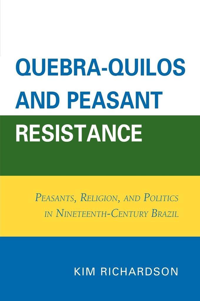 Quebra-Quilos and Peasant Resistance als Taschenbuch
