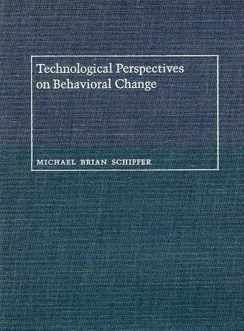 Technological Perspectives on Behavioral Change als Buch (gebunden)