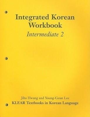 Integrated Korean Workbook: Intermediate 2, First Edition als Taschenbuch