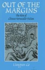 Out of the Margins: The Rise of Chinese Vernacular Fiction als Buch (gebunden)