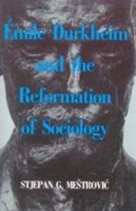 Emile Durkheim and the Reformation of Sociology als Buch (gebunden)