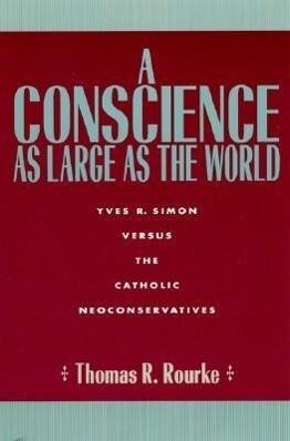 A Conscience as Large as the World als Buch (gebunden)