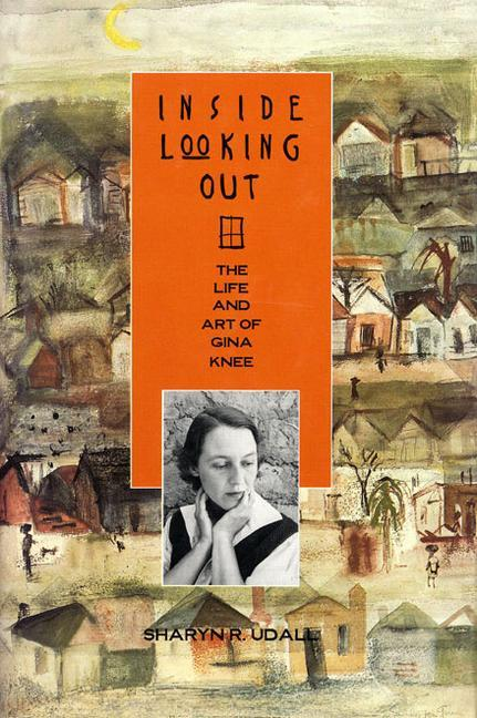Inside Looking Out: The Life and Art of Gina Knee als Buch (gebunden)