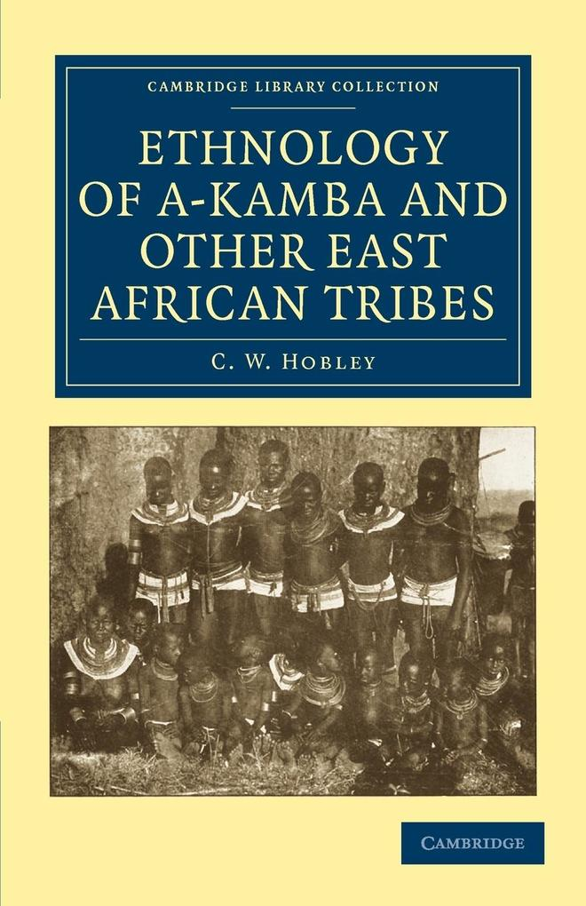 Ethnology of A-Kamba and Other East African Tribes als Taschenbuch