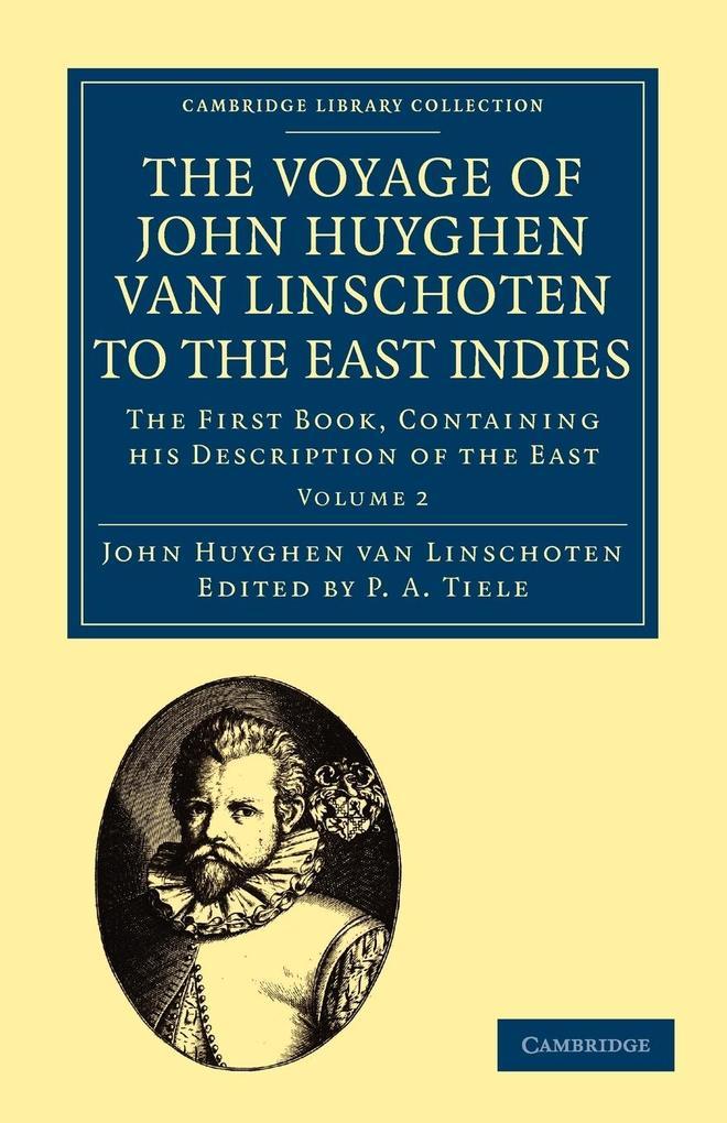 Voyage of John Huyghen Van Linschoten to the East Indies als Taschenbuch
