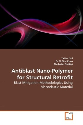 Antiblast Nano-Polymer for Structural Retrofit als Buch (kartoniert)