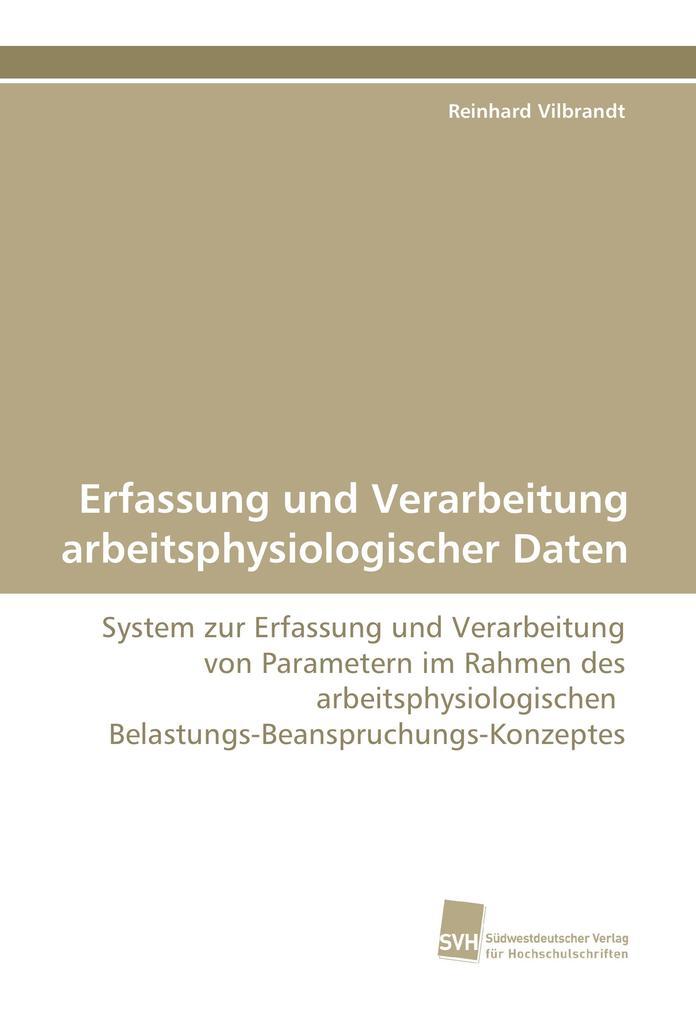 Erfassung und Verarbeitung arbeitsphysiologischer Daten als Buch (kartoniert)