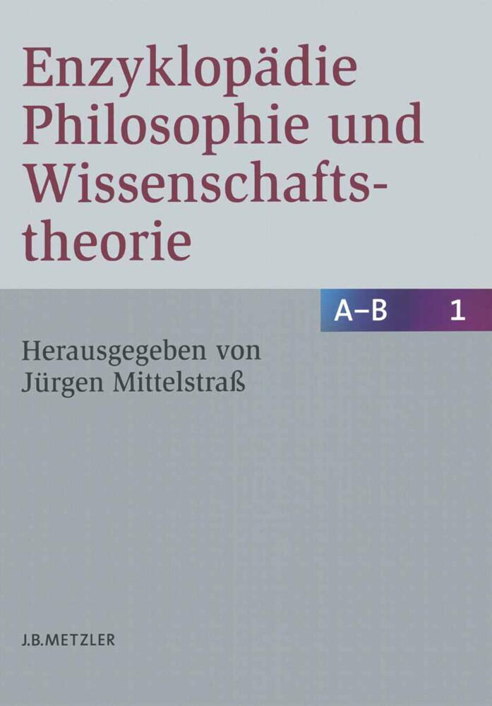 Enzyklopädie Philosophie und Wissenschaftstheorie; . als Buch (gebunden)
