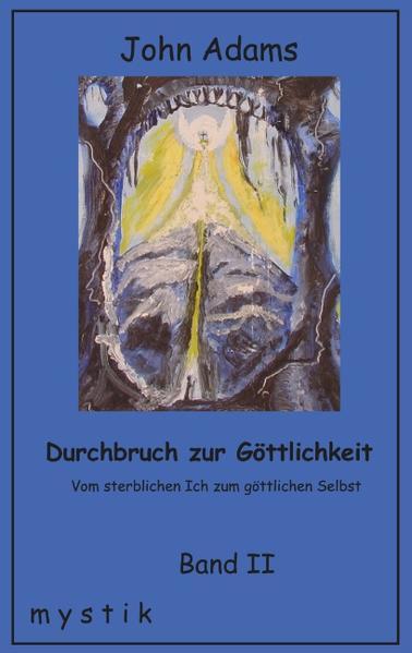 Durchbruch zur Göttlichkeit Band II als Buch (kartoniert)