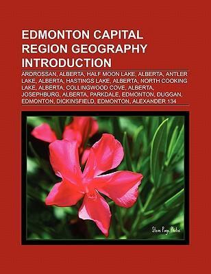 Edmonton Capital Region geography Introduction als Taschenbuch